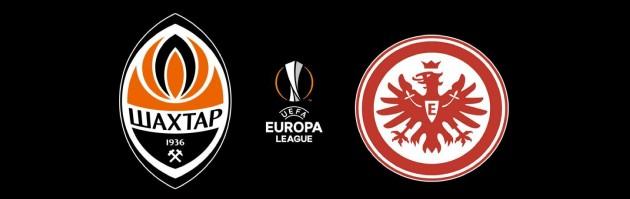 UEFA Europa League: Shakhtar vs Eintracht