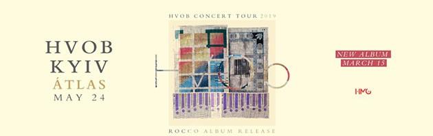 HVOB Concert Tour «Rocco» (Ейч Ви Оу Би концерт тур «Рокко»)