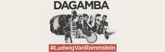 Dagamba #LudwigVanRammstein (Дагамба. Людвиг ван Раммштайн)