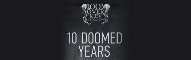 исполнитель Doom Over Kiev: 10 Doomed Years (Дум овер Киев: 10 Думед Ерс)