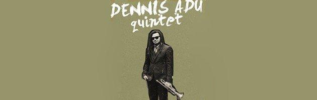 Dennis Adu Quintet (Квинтет Денниса Аду)